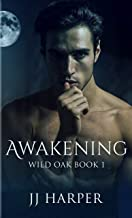 Awakening (Wild Oak Book 1) (English Edition)