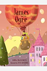 James and the Ogre Kindle Edition