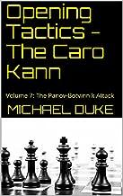Opening Tactics - The Caro Kann: Volume 7: The Panov-Botvinnik Attack