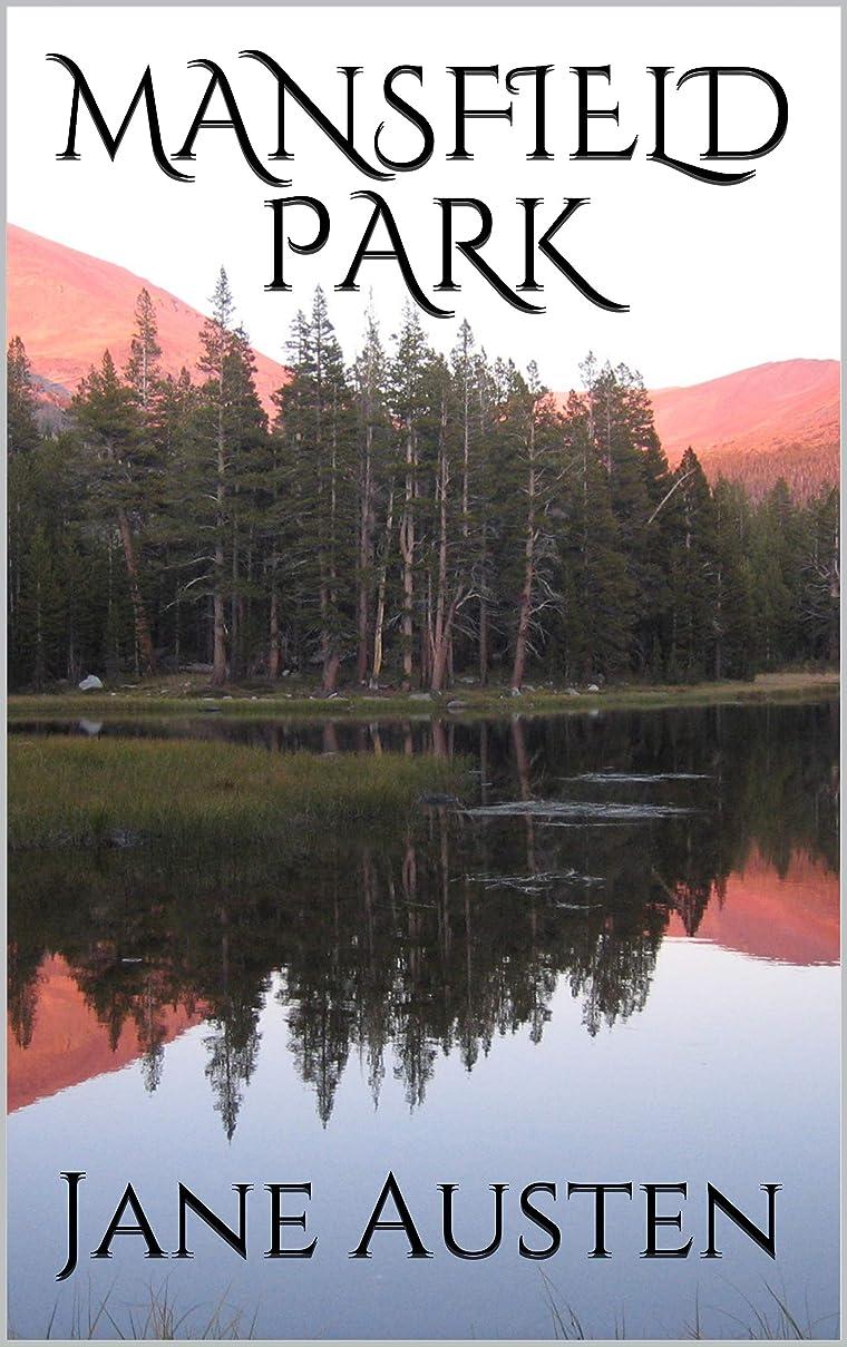 驚リファイン休眠MANSFIELD PARK (Illustrated) (English Edition)