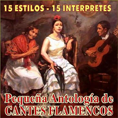 Pequeña Antología de Cantes Flamencos de Various artists en ...