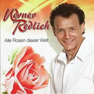 Werner Redlich - Alle Rosen Dieser Welt