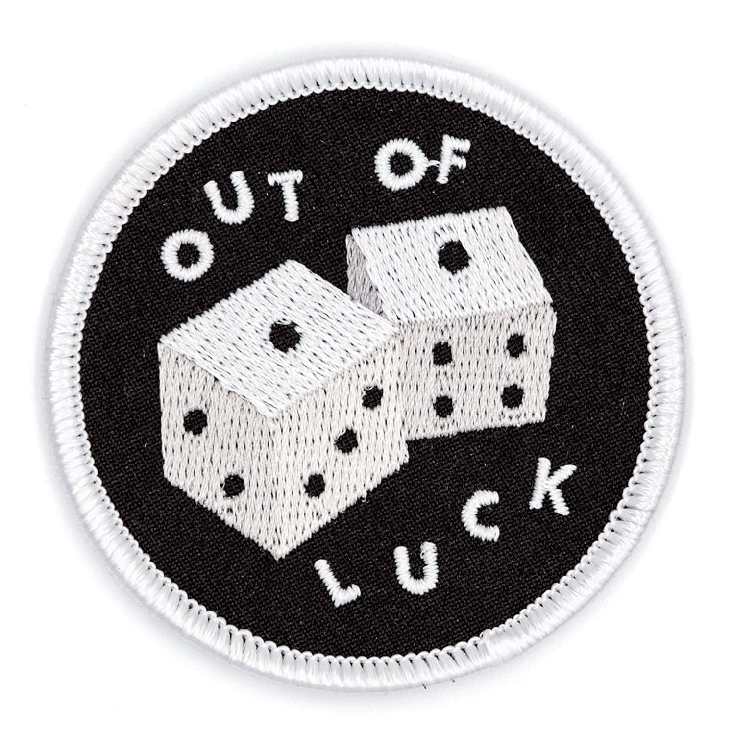 These Are Things Out of Luck Embroidered Iron On or Sew On Patch
