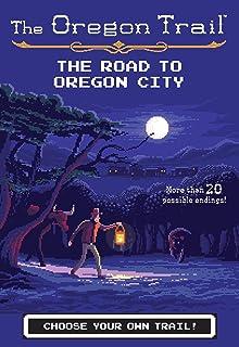 The Road to Oregon City (The Oregon Trail Book 4) (English Edition)