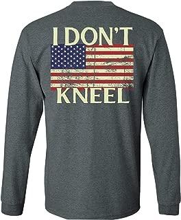 Patriot Apparel I Don't Kneel Patriotic Long Sleeve T-Shirt