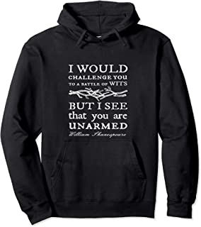 Battle of Wits: A Sarcastic William Shakespeare Quote Design Pullover Hoodie