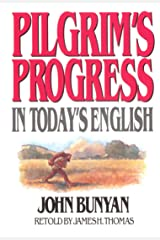 Pilgrim's Progress in Today's English Kindle Edition