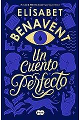 Un cuento perfecto (Spanish Edition) Kindle Edition