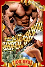 Tales of the Super Soldier (3-BOOK Bundle): Harem short stories, genetically-engineered superhumans, giant people and muscular women (Super Soldier BUNDLE)