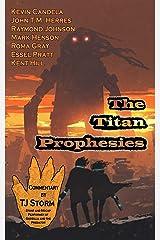The Titan Prophesies Kindle Edition