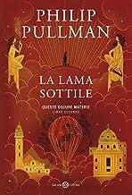 La lama sottile: Queste oscure materie. 2 (Italian Edition)