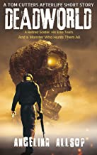 Deadworld: A Tom Cutters Afterlife Short Story