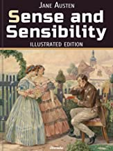 Sense and Sensibility: Illustrated Edition (English Edition)