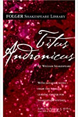 Titus Andronicus (Folger Shakespeare Library) Kindle Edition