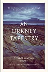 An Orkney Tapestry Kindle Edition