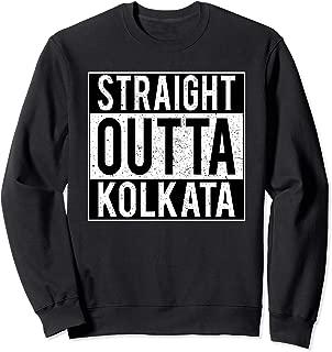 Indian Straight Outta KOLKATA City Gift t-shirt Sweatshirt