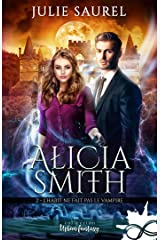L'habit ne fait pas le vampire: Alicia Smith, T2 Broché