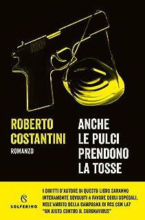 Anche le pulci prendono la tosse (Italian Edition)