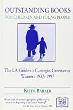 Outstanding Books for Children and Young People: The LA Guide Carnegie/Greenw
