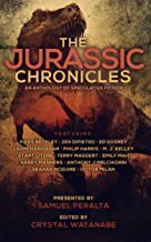 The Jurassic Chronicles (Future Chronicles Book 15)