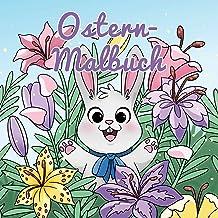 Ostern-Malbuch: Für Kinder im Alter von 4-8 Jahren (Malbücher für Kinder) (German Edition)