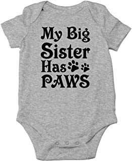 My Big Sister Has Paws - Newest Member of The Pack - Cute One-Piece Infant Baby Bodysuit