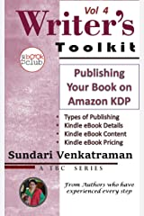 Publishing Your Book on Amazon KDP (The Writer's Toolkit Series 4) Kindle Edition