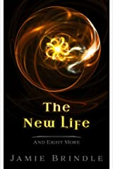 The New Life (Tales from the Storystream Book 11) Kindle Edition