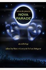 Solarcide Presents: Nova Parade Kindle Edition