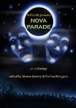Solarcide Presents: Nova Parade