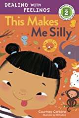 This Makes Me Silly (Rodale Kids Curious Readers/Level 2 Book 4) Kindle Edition