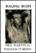 Bulging Biceps: Fired Up Body Series - Vol 6: Fired Up Body (English Edition)