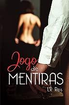 Jogo de Mentiras: o acerto de contas (Portuguese Edition)