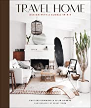 Travel Home: Design with a Global Spirit (English Edition)
