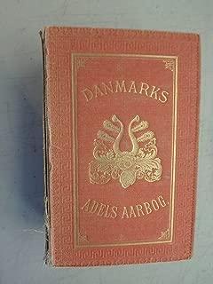 Danmarks Adels Aarbog. Udgivet af en Forening. 1909. Sexogtyvende Aargang.