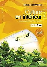 Culture en intérieur, L'ABC du jardinage, Basic Edition (Jardinages)