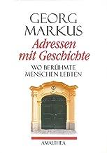 Adressen mit Geschichte: Wo berühmte Menschen lebten (German Edition)