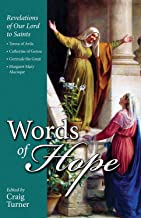 Words of Hope: Revelations of Our Lord to Saints Teresa of Avila, Catherine of Genoa, Gertrude the Great and Margaret Mary Alacoque