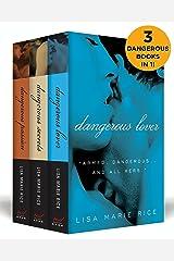 The Dangerous Boxed Set: Dangerous Secrets, Dangerous Passion, and Dangerous Lover (The Dangerous Trilogy) Kindle Edition