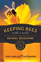 Keeping Bees with a Smile: Principles and Practice of Natural Beekeeping (Mother Earth News Wiser Living Series)