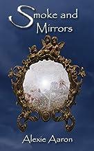 Smoke and Mirrors (Haunted Series Book 31)