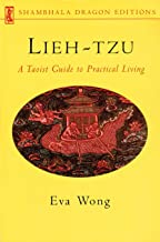 Lieh-tzu: A Taoist Guide to Practical Living (Shambhala Dragon Editions)