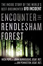 Encounter in Rendlesham Forest: The Inside Story of the World's Best-Documented UFO Incident (English Edition)