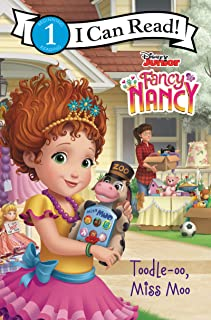 Disney Junior Fancy Nancy: Toodle-oo, Miss Moo (I Can Read Level 1)
