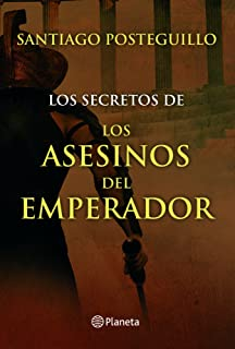 Los secretos de los asesinos del emperador