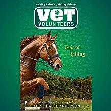 Fear of Falling: Vet Volunteers, Book 9