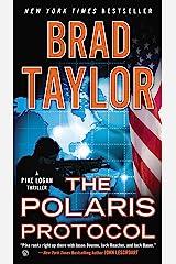 The Polaris Protocol (Pike Logan Thriller Book 5) Kindle Edition