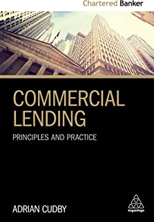 Commercial Lending: Principles and Practice (Chartered Banker Series Book 2)