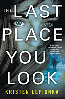 The Last Place You Look: A Mystery (Roxane Weary Book 1)