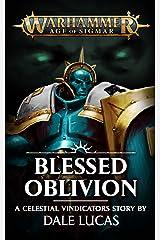 Blessed Oblivion (Warhammer Age of Sigmar) Kindle Edition